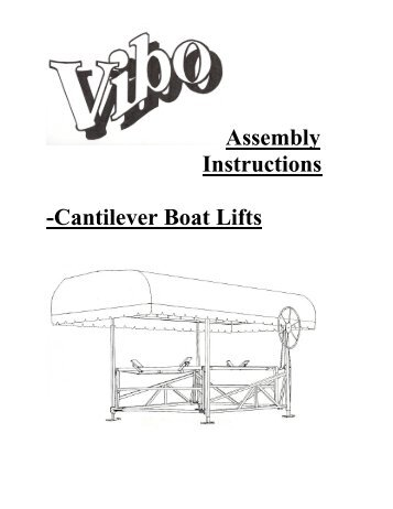 Assembly Instructions -Cantilever Boat Lifts - Vibo Marine