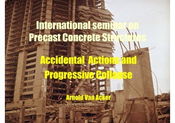 International seminar on Precast Concrete Structures Accidental ...