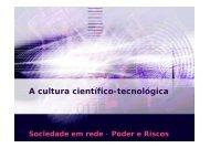 A cultura científico-tecnológica