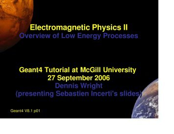 Electromagnetic Physics II - SLAC Geant4 Team