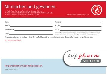 Mitmachen und gewinnen. - TopPharm Apotheke Paradeplatz