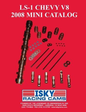 LS-1 CHEVY V8 2008 MINI CATALOG - ISKY Racing Cams