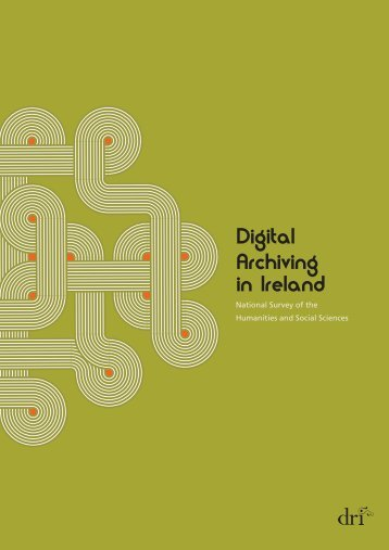 Digital Archiving in Ireland