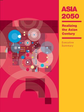Asia 2050: Realizing the Asian Century: Executive Summary