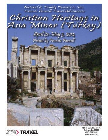 (Turkey) -- April 21 – May 03, 2014 - MTS Travel