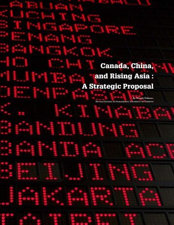 Canada, China, and Rising Asia : A Strategic Proposal - Canadian ...