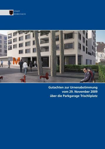 Gutachten zur Urnenabstimmung vom 29 ... - Stadt Rorschach