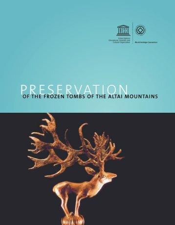 Preservation of the frozen tombs of the Altai ... - unesdoc - Unesco