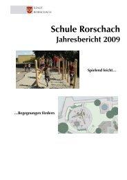 Jahresbericht Schule_nach Schulrat - Stadt Rorschach