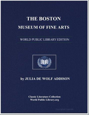 THE BOSTON MUSEUM OF FINE ARTS - World eBook Library