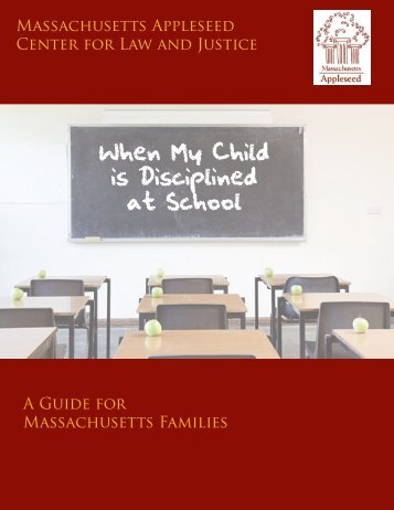 When My Child is Disciplined at School - Massachusetts Appleseed ...