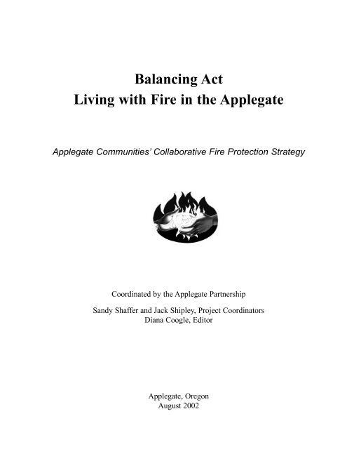 Balancing Act Living With Fire In The, Applegate Furniture Repair Columbia Sc