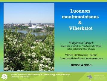 Biodiversity and Green roofs. - Luonnontieteellinen keskusmuseo