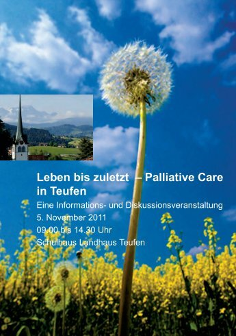 Leben bis zuletzt – Palliative Care in Teufen