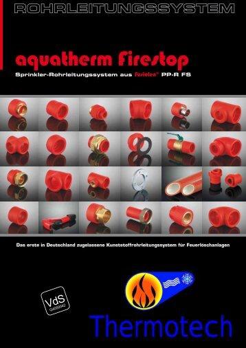 aquatherm firestop- Rohrleitungssystems - Thermotech