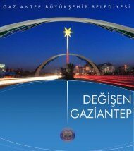 değişen gaziantep - Gaziantep Büyükşehir Belediyesi