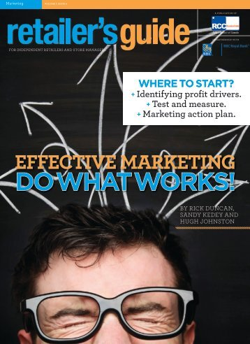 Effective Marketing: Do What Works! - Retail Council of Canada