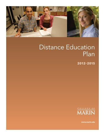 COM Distance Education Plan 2012-2015 - College of Marin