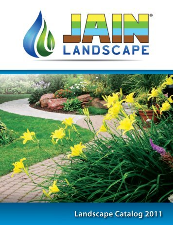 Landscape Catalog 2011 - Jain Irrigation, Inc.