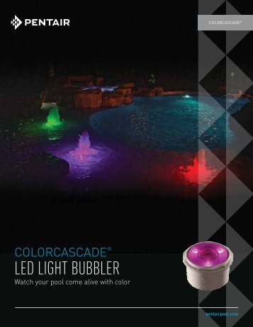 ColorCascade LED Light Bubbler - Pentair