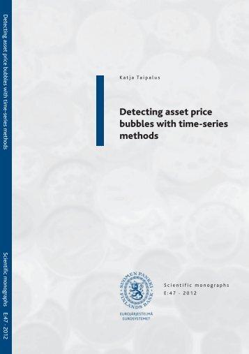 Detecting asset price bubbles with time-series ... - Suomen Pankki