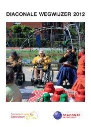 DIACONALE WEGWIJZER 2012 - Protestantse Gemeente Amersfoort