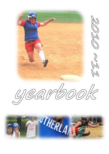 2010-11 Yearbook - Sutherland Softball Club