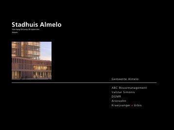 Presentatie voorontwerp nieuw Stadhuis - Gemeente Almelo