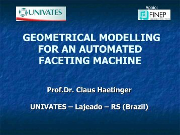 geometrical modelling for an automated faceting machine - Univates