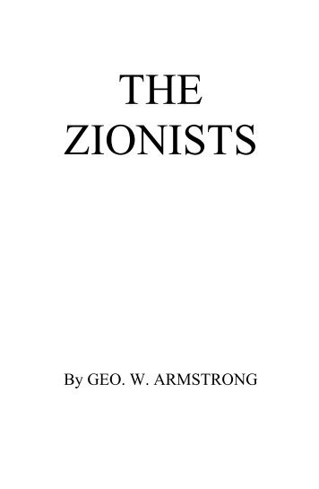 THE ZIONISTS - Christian Identity Forum