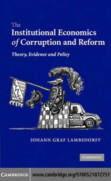 The Institutional Economics of Corruption and Reform: Theory ...