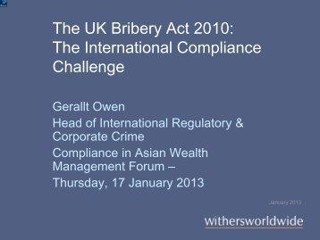 The UK Bribery Act 2010: The International Compliance Challenge ...