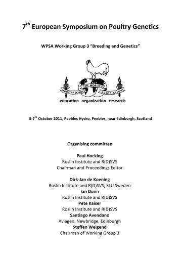 7 European Symposium on Poultry Genetics - The Roslin Institute ...