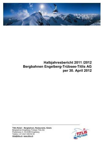 2012 Titlis Halbjahresabschluss