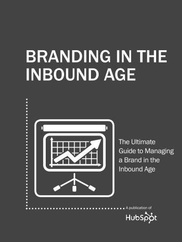BRANDING IN THE INBOUND AGE - HubSpot