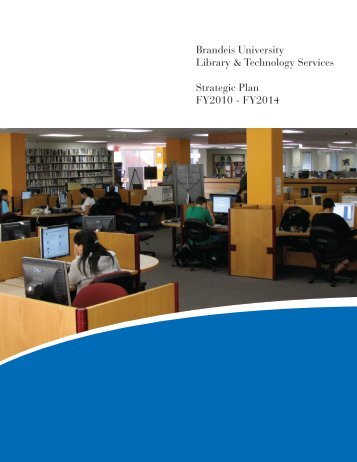Brandeis University Library & Technology Services Strategic Plan ...