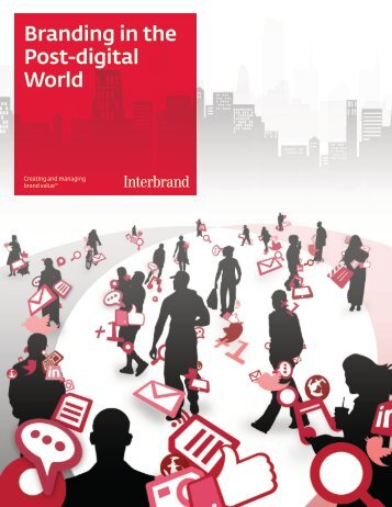 Branding in the Post-digital World - Interbrand