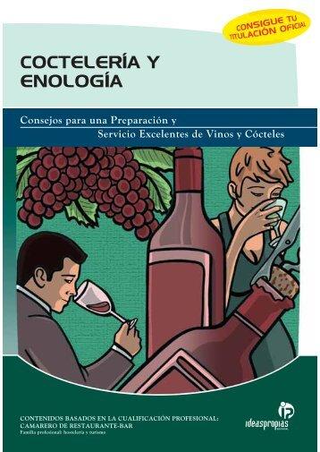 COCTELERÍA Y ENOLOGÍA - Ideaspropias Editorial
