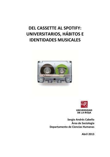 DEL CASSETTE AL SPOTIFY: UNIVERSITARIOS, HÁBITOS E IDENTIDADES MUSICALES