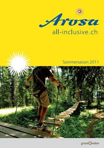 Sommersaison 2011 - Tschuggenhütte-Arosa
