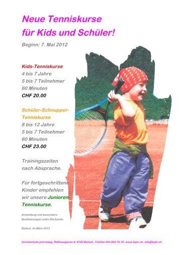 Neue Tenniskurse für Kids und Schüler! - Tennisschule Jost Maag