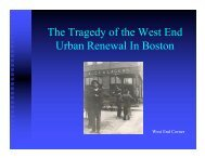 The Tragedy of the West End Urban Renewal In Boston