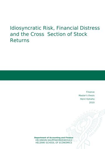 Idiosyncratic Risk, Financial Distress and the Cross
