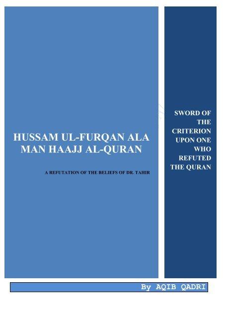 HUSSAM UL-FURQAN ALA MAN HAAJJ AL-QURAN - holy quran