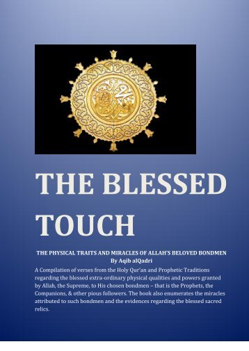 THE BLESSED TOUCH - holy quran