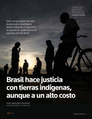 Brasil hace justicia con tierras indígenas, aunque a un alto costo