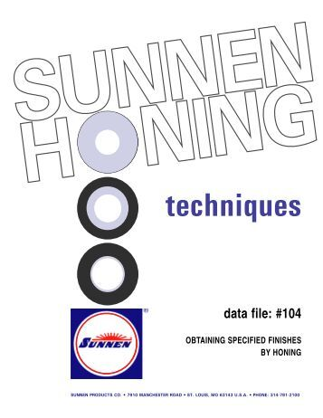 Obtaining a specified finish by honing - Sunnen