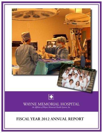 fiscal year 2012 annual report wayne memorial hospital