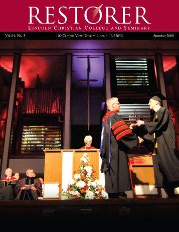 Restorer: 2008 - Lincoln Christian University