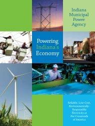 Powering Indiana's Economy - The Indiana Municipal Power Agency